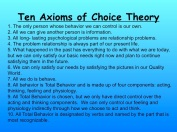 Ten Axioms of Choice Theory