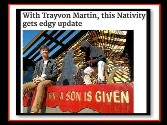 Church Displays Bleeding Trayvon Martin Nativity Scene
