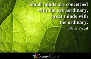 great minds ordinary concern