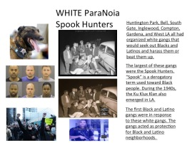 white paranoia spook hunters